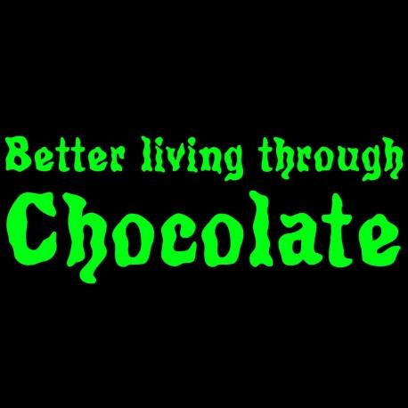 Better Living Through Chocolate