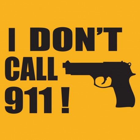I Don't Call 911