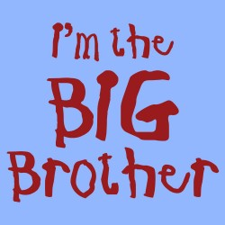 I'm the BIG Brother