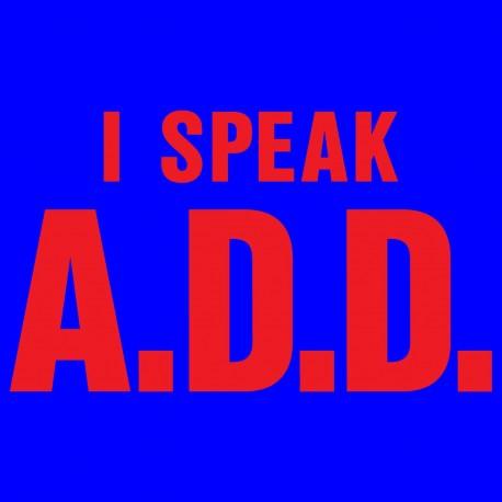 I Speak ADD