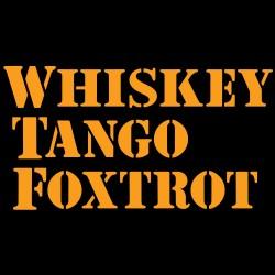 Whiskey Tango Foxtrot WTF