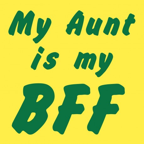 My Aunt Is My BFF