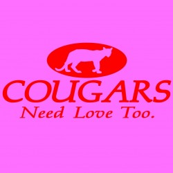 Cougars Need Love Too