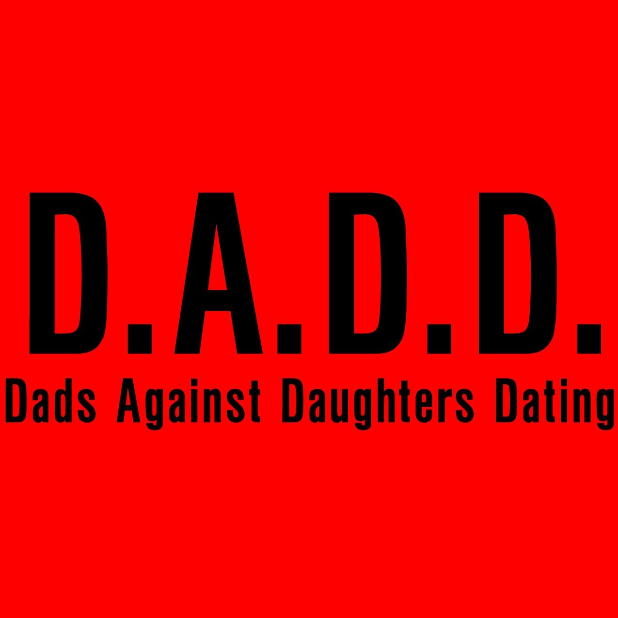 fathers against daughters dating