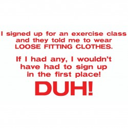 I Signed Up For Exercise Class, They Said Wear Loose cloths.