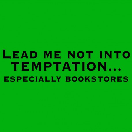 Lead Me Not Into Temptation Especially Bookstores