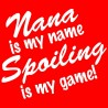 Nana Is My Name Spoiling Is My Game