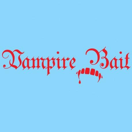 Vampire Bait