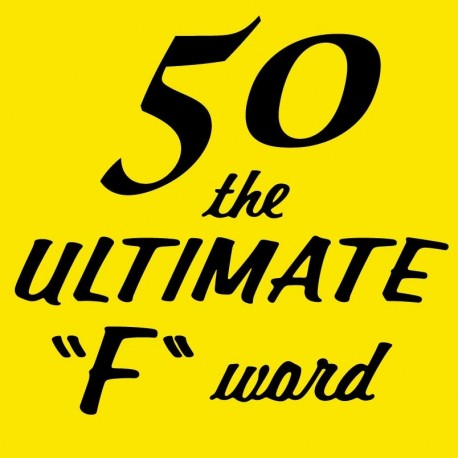 50 The Ultimate F Word