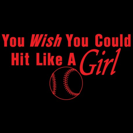 You Wish You Could Hit Like A Girl