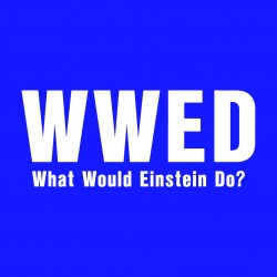 What Would Einstein Do?