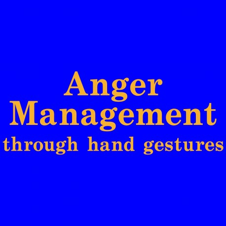 Anger Management Through Hand Gestures