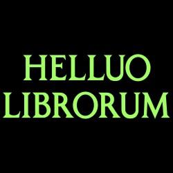 Helluo Librorum