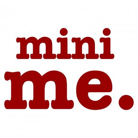 Mini Me.