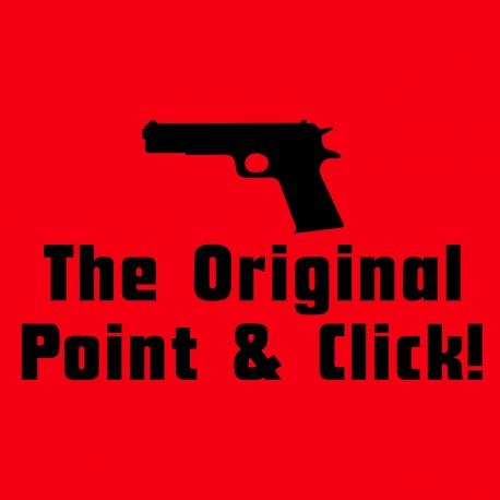 The Original Point And Click!