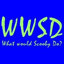 WWSD - What Would Scooby Do?